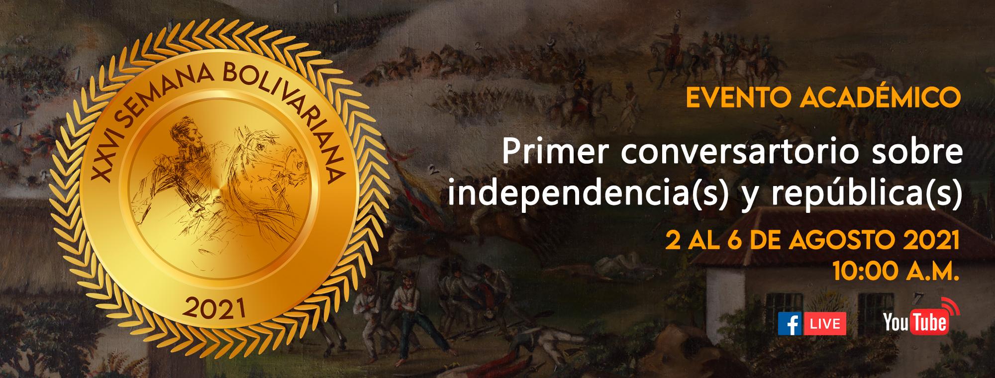 Conversatorios sobre independencia(s) y república(s)